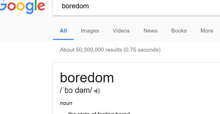 boredom Google Search